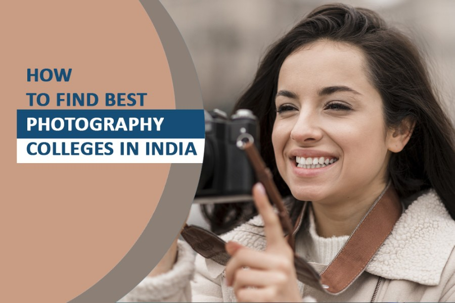 How to find Photography colleges in India